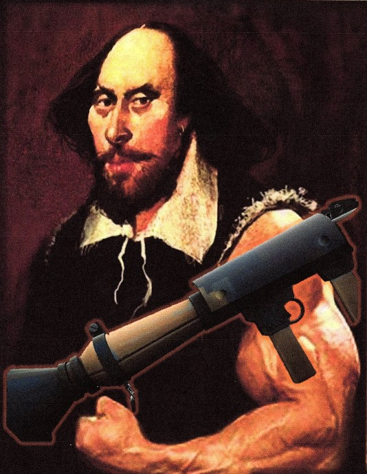 Shakespeare with Rocket Launcher